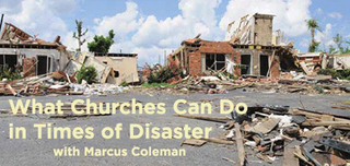 What Churches Can Do in Times of Disaster
