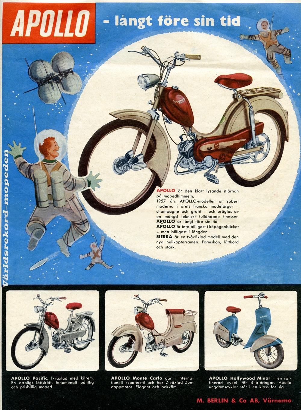 Annons för Apollo-mopeder från 1957. De klassiska cykeltillverkarna var snabba att haka på mopedboomen. Här fanns pengar att hämta. Apollo i Värnamo skapade en rad attraktiva modeller, delse helt egna men också varianter av Crescents utbud. Någon namngiven formgivare finns egenligen inte, men företagets dynamiske  chef Valentin Heurlin lär ha varit konstnärligt begåvad. Apollo hade en genomtänkt kulörlinje i sitt produktprogram och man förstod vikten av flashiga modellnamn, som Monte Carlo, Bel Rock och Sierra.