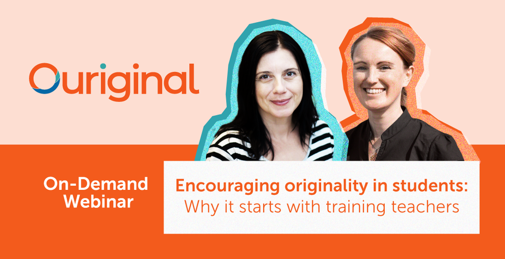Encouraging originality in students: Why it starts with training the teachers