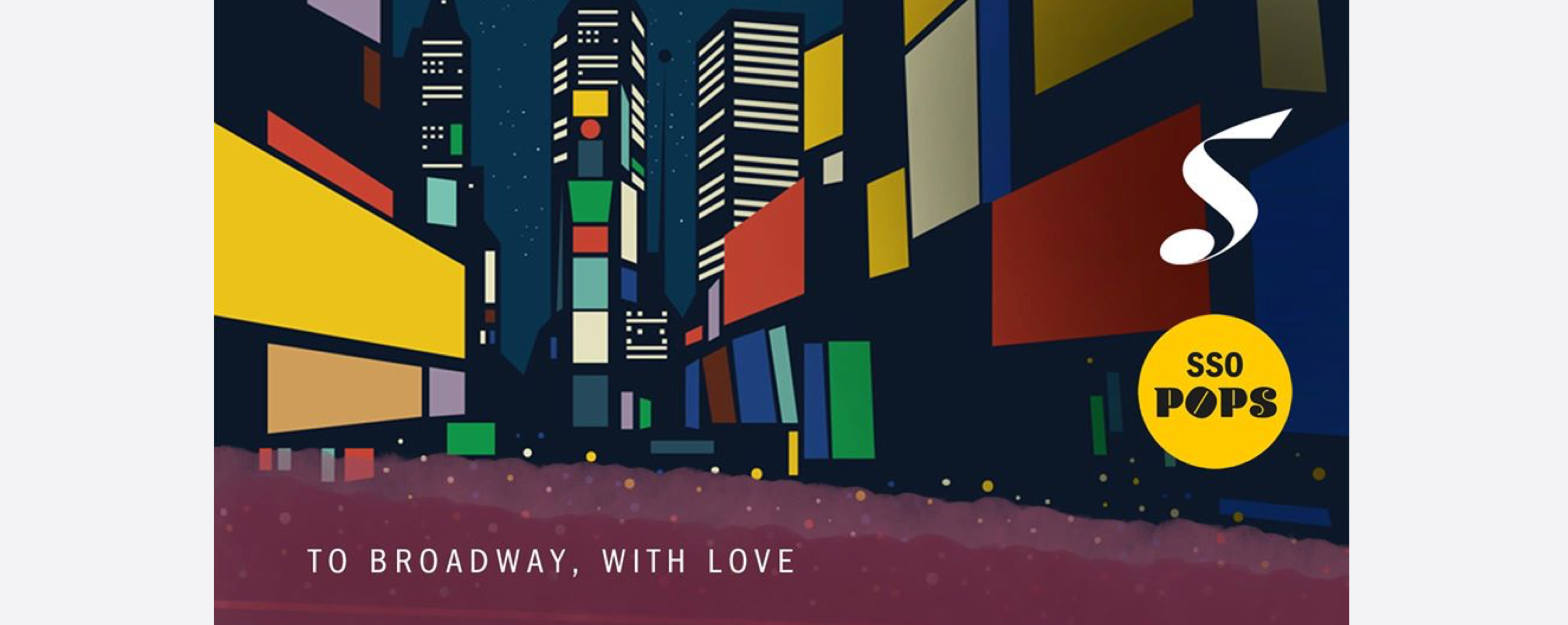 [CANCELLED] SSO Pops: To Broadway, With Love