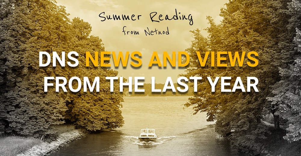dns news and views from the last year
