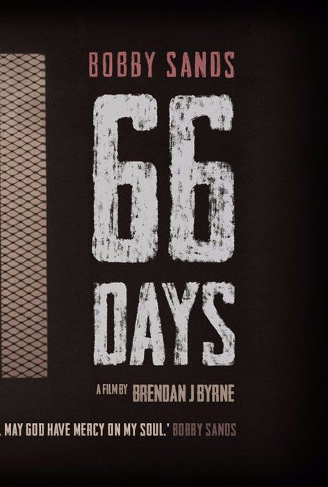 Bobby Sands - 66 Days