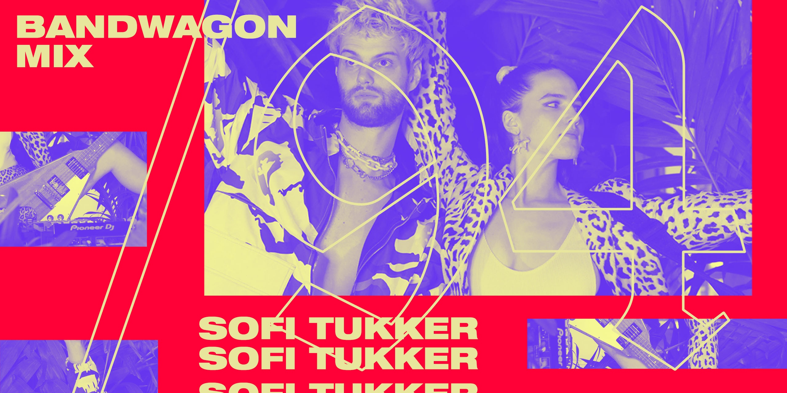 Bandwagon Mix 94: Sofi Tukker