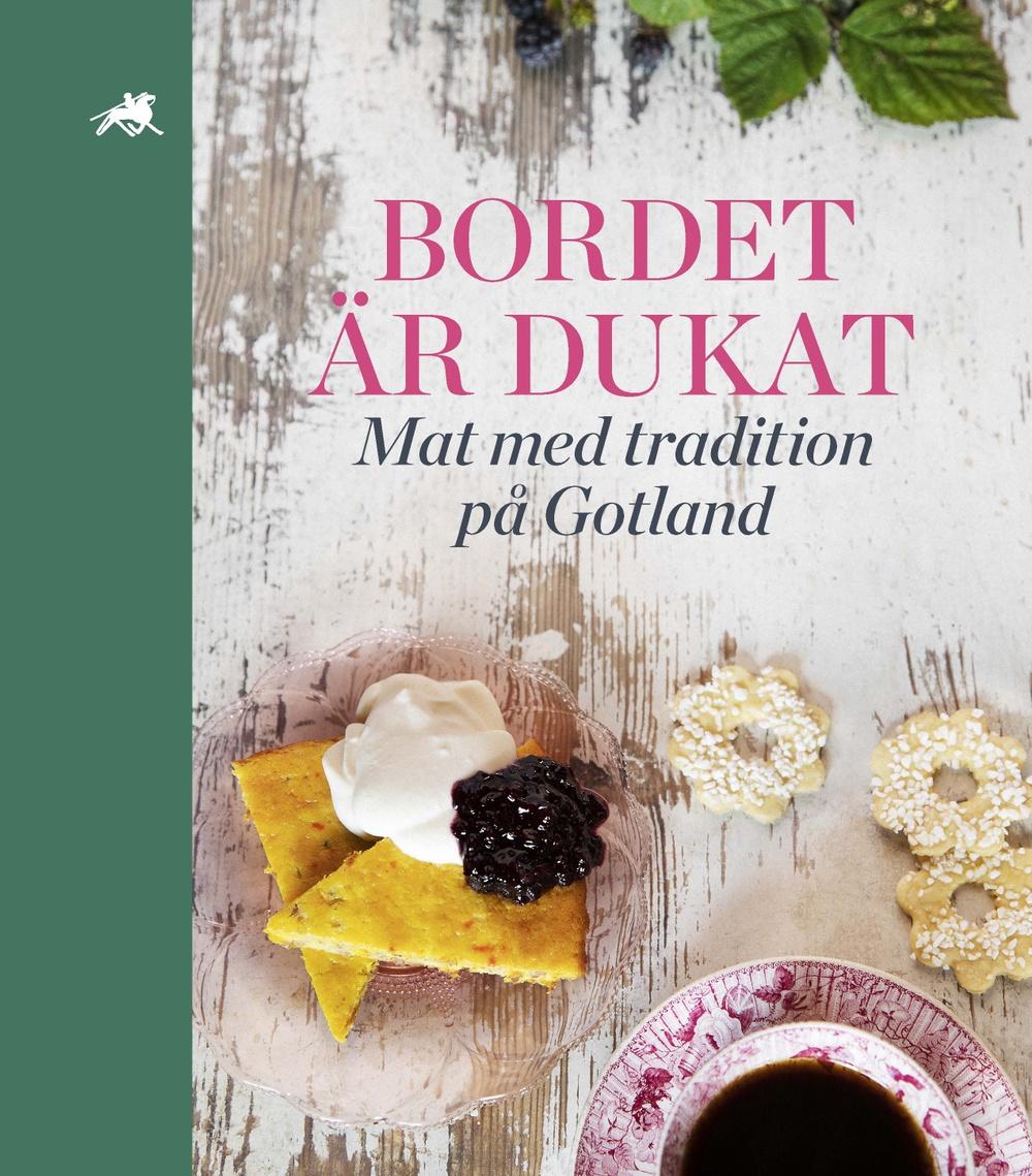 Omslagsbild från boken Bordet är dukat-mat med tradition på Gotland.