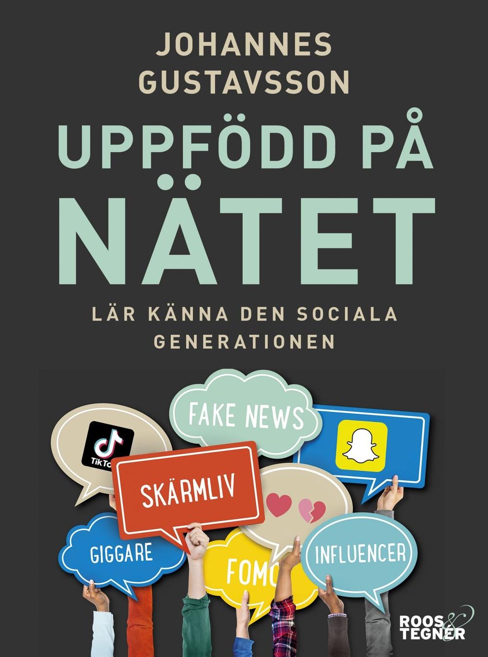 Bokomslag: Uppfödd på nätet - Lär känna den sociala generationen
