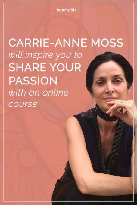 Carrie-Anne Moss shares how and why she created an online course to share her passion with the women who needed it most.