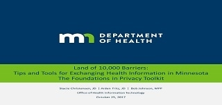 2017 Land of 10,000 Barriers: Tips & Tools for Exchanging Health Information in MN On-demand Video