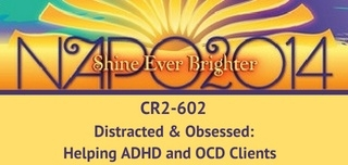 CR 2-602 Distracted & Obsessed: Helping ADHD and/or OCD Clients