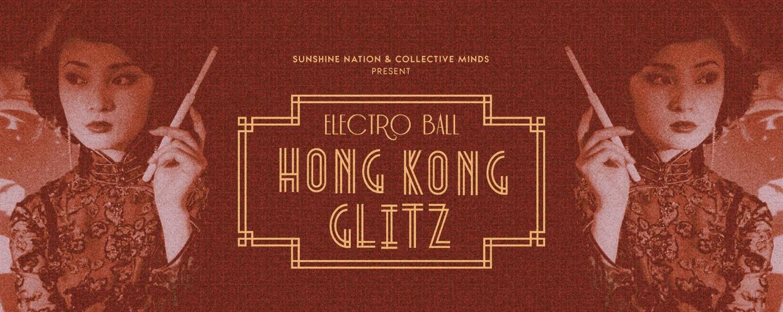 Electro Ball 2018: Hong Kong Glitz