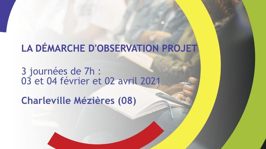 Représentation de la formation : La démarche d'observation projet