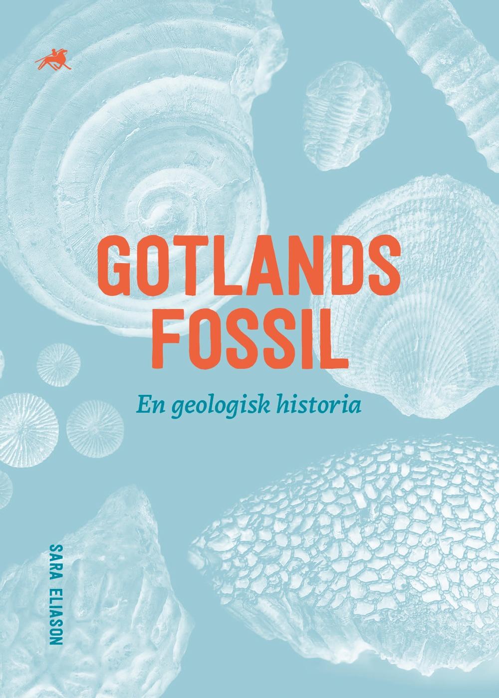 """Omslag till boken """"Gotlands fossil- en geologisk historia""""."""