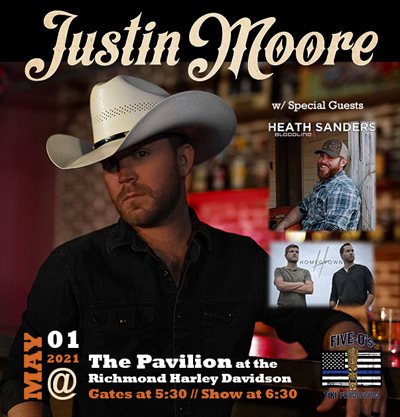 FOTF Concerts - Justin Moore - May 1, 2021, doors 5:30pm