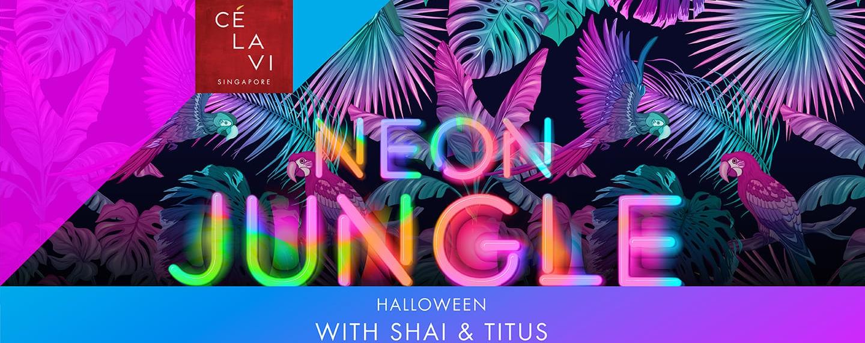 Neon Jungle with Shai & Titus