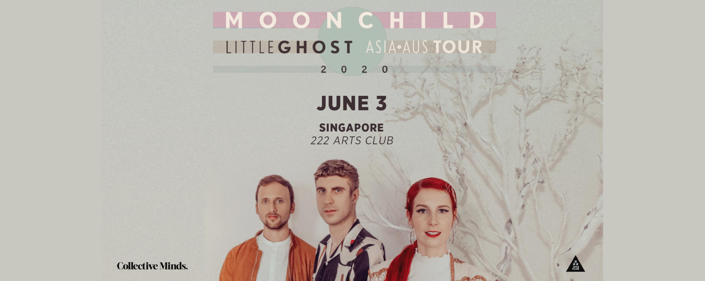 Moonchild Little Ghost Asia-Aus Tour