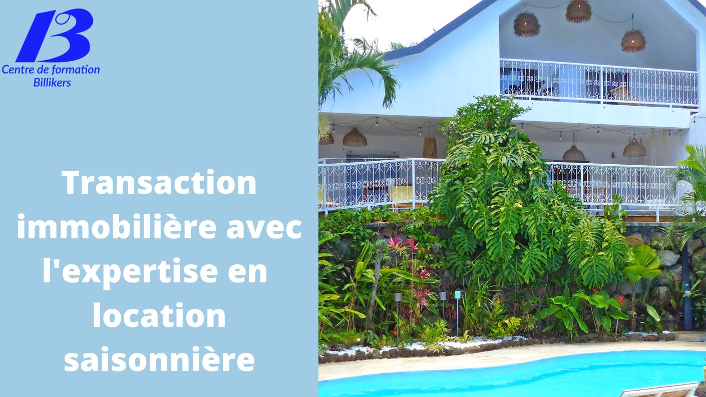 Représentation de la formation : Transaction immobilière avec expertise en location saisonnière