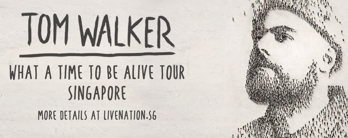 [CANCELLED] Tom Walker 'What A Time To Be Alive Tour' Singapore