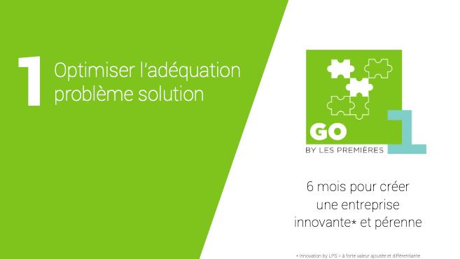 Représentation de la formation : Programme GO-1ère : Création d'une entreprise innovante (Etape 1 sur 3)