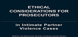 2017 Ethical Considerations for Prosecutors in Intimate Partner Violence Cases On-demand Video