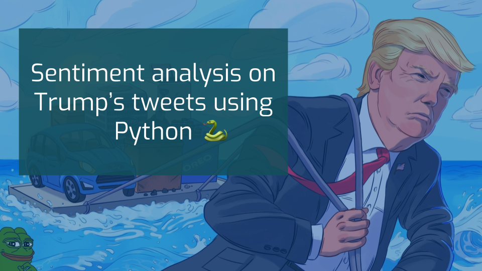Sentiment analysis on Trump's tweets using Python